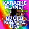 DJ Ötzi Karaoke Hits (Karaoke Planet) - EP ジャケット写真
