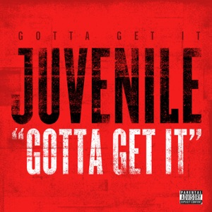 Gotta Get It - Single Mp3 Download