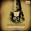 Divine Chants of Tirupati Balaji
