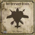 The Dresden Dolls - My Alcoholic Friends