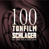 100 Tonfilmschlager der 30er, 40er und 50er Jahre