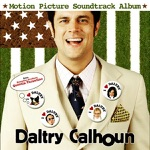 Daltry Calhoun (Motion Picture Soundtrack)