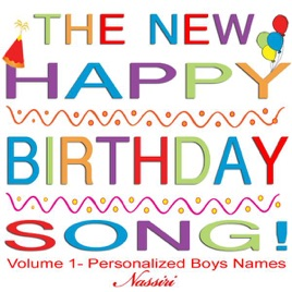 happy birthday boys names vol 1 by nassiri on apple music