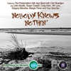 Nobody Knows Nothin' - Single, Bill Lynn, John Boutté, Paul Sanchez & Preservation Hall Jazz Band