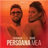 Persoana Mea (feat. Sore) - Single, Tranda