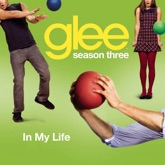 In My Life (Glee Cast Version) - Single