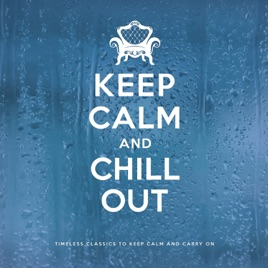 various artistsの keep calm and chill out をapple musicで