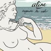 Aline - Je bois et puis je danse
