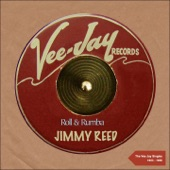 Jimmy Reed - I Found My Baby