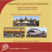 Learn to Speak Spanish: English-Spanish Phrase and Word Audio Book