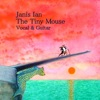 The Tiny Mouse Vocal Guitar Version Single