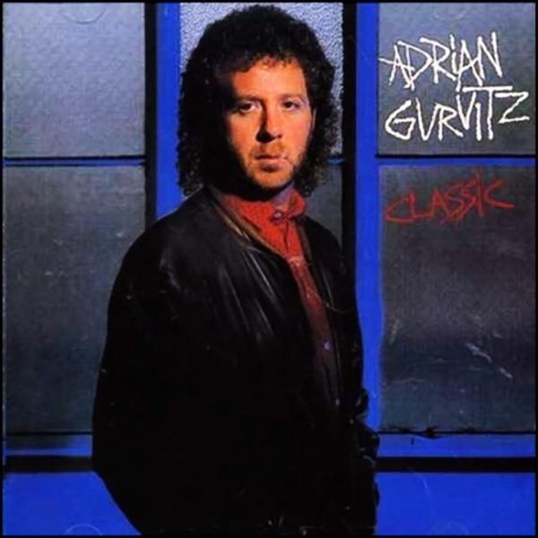 Adrian Gurvitz  -  Classic diffusé sur Digital 2 Radio