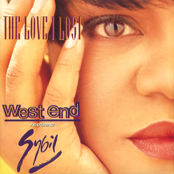 West End / Sybil - The Love I Lost