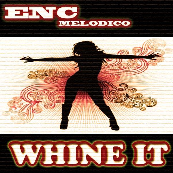 Whine It - Single (Radio Edit)