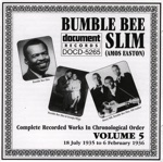 Bumble Bee Slim - You Got to Live and Let Live