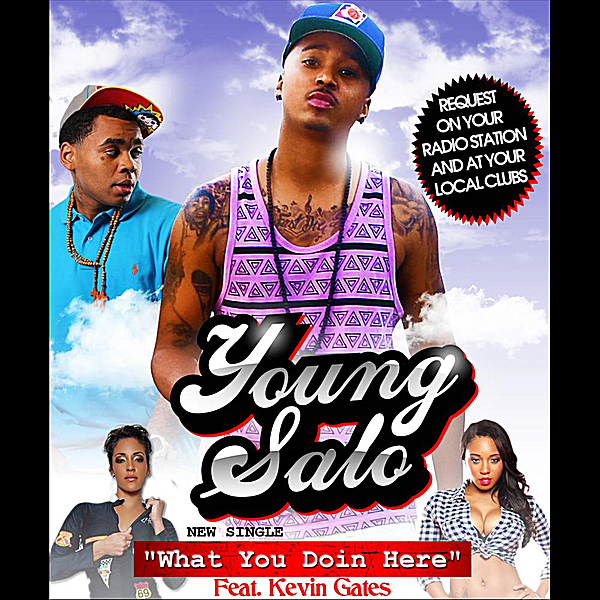 ‎What You Doin Here (feat  Kevin Gates) - Single by Young Salo