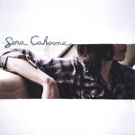 Sera Cahoone - I've Been Wrong