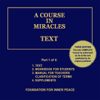 Dr. Helen Schucman (scribe) - A Course in Miracles: Text, Vol. 1 (Unabridged) artwork