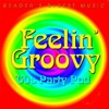 Reader's Digest Music: Feelin' Groovy - '60s Party Pad