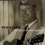 Red Allen - Sad And Lonesome Day