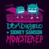 Monster EP, Don Diablo & Sidney Samson