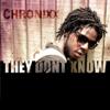 Chronixx - They Dont Know artwork