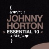 Icon Essential 10: Johnny Horton