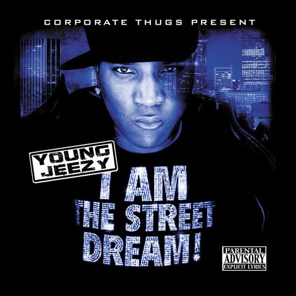 I Am the Street Dream