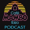 Cafe Mambo Ibiza - Mambo Radio (Cafe Mambo Ibiza)