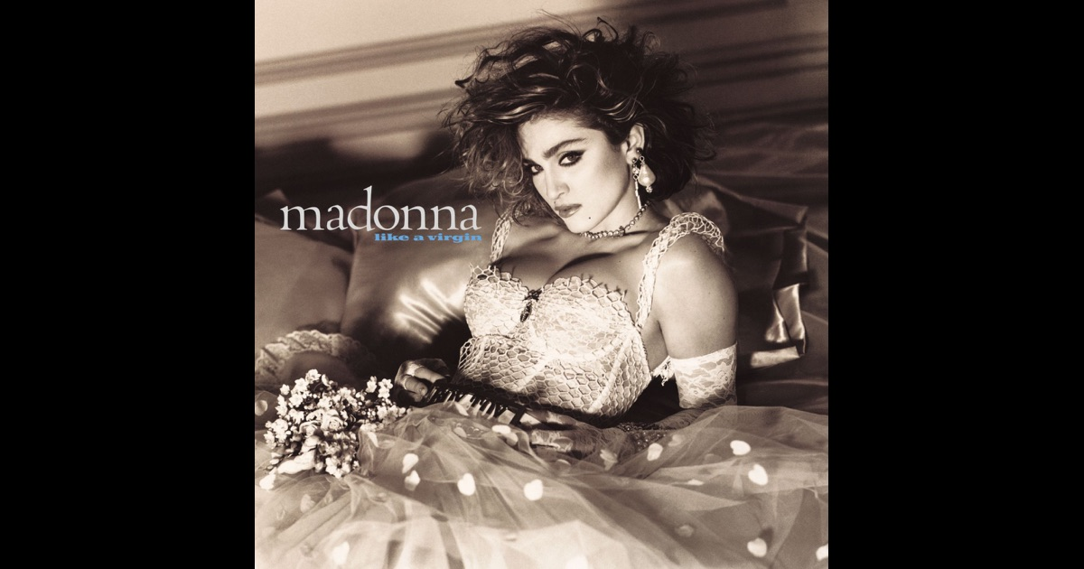 Like a virgin by madonna on apple music