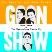 The Best of the Goon Shows: Moon Show / The Mysterious Punch Up