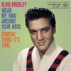 Wear My Ring Around Your Neck - Single, Elvis Presley