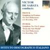 Franck, C.: Symphony, M. 48 - Dvorak, A.: Symphony No. 9 (New York Philharmonic, De Sabata) (1950), New York Philharmonic & Victor de Sabata