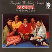 Mehndi (Punjabi Wedding Songs)