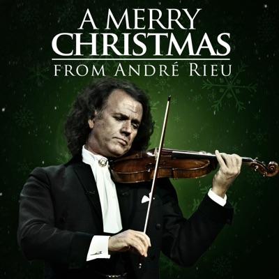 A Merry Christmas from André Rieu! - André Rieu
