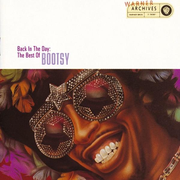 Back In the Day: The Best of Bootsy