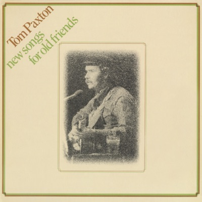 New Songs for Old Friends (Live At the Marquee Club in London) - Tom Paxton