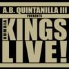 A.B. Quintanilla III Presents Kumbia Kings - Live