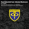 I'm Alive (feat. Infected Mushroom) [Remixes]