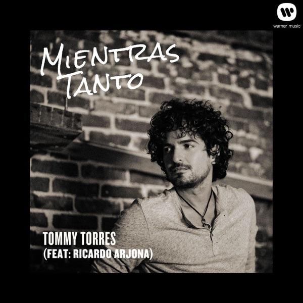 Mientras Tanto (feat. Ricardo Arjona) - Single