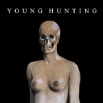 Young Hunting - Earths Ground