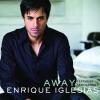 Away (feat. Sean Garret) [Moto Blanco Club Mix International] - Single, Enrique Iglesias