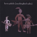 Kevin Pakulis - Ain't Goin' Back