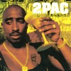 2Pac - 2 of Amerikaz Most Wanted
