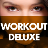Workout Deluxe: Super Mix