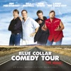 Bill Engvall, Jeff Foxworthy, Larry the Cable Guy & Ron White
