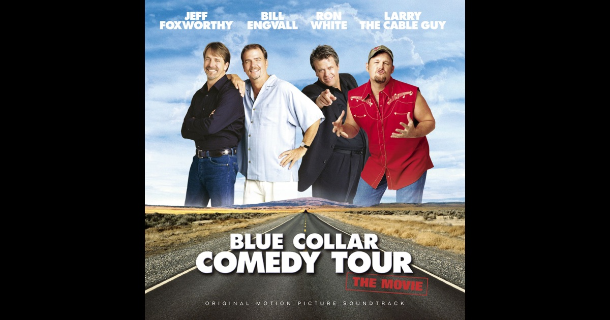 blue collar comedy tour the movie original motion