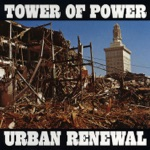 Tower Of Power - Only So Much Oil In the Ground