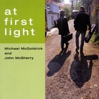 At First Light by John McSherry & Michael McGoldrick on Apple Music