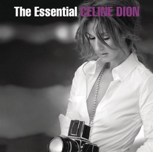 The Essential Celine Dion Mp3 Download